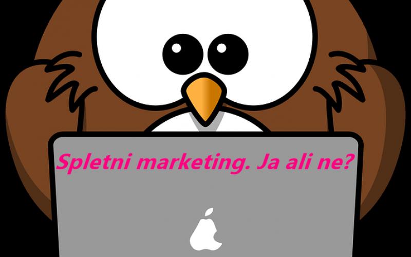 Za koga je in za koga ni primeren spletni marketing